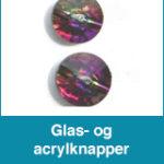 Glas- og acrylknapper