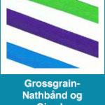 Grossgrain- Nathbånd og Gjorde